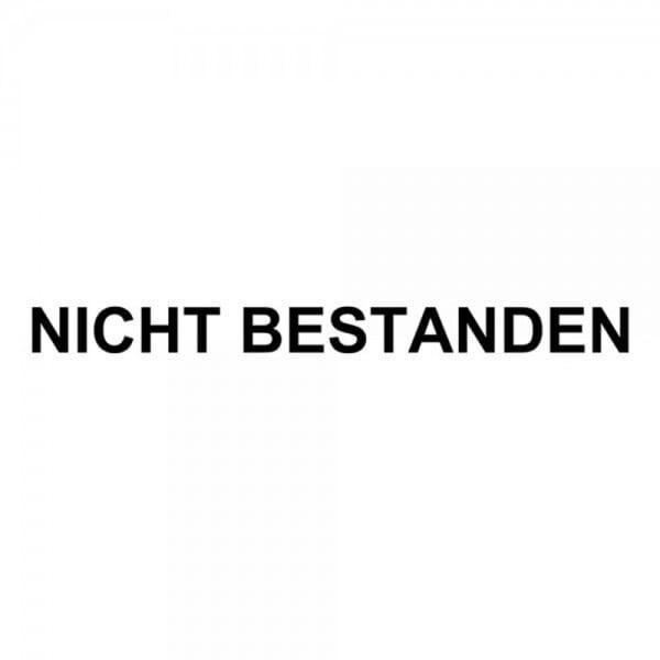 """Holzstempel mit Standardtext """"NICHT BESTANDEN"""""""